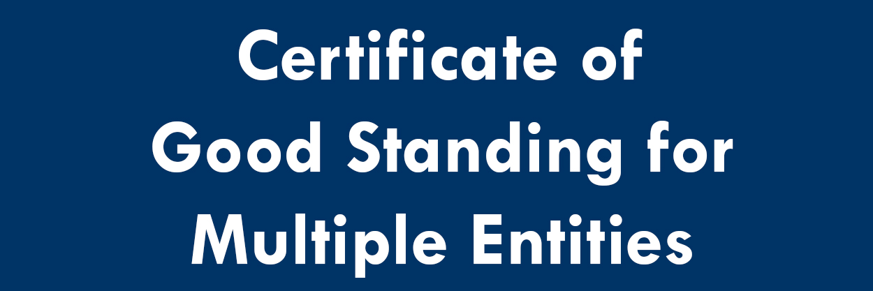 Certificate of Good Standing for Multiple Entities