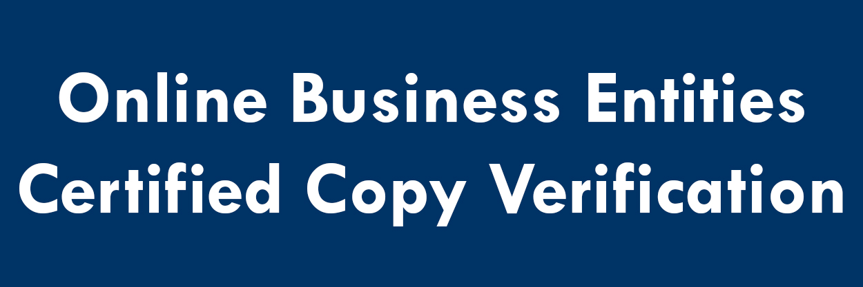 Online Business Entities Certified Copy Verification